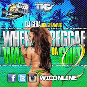 When Reggae Was the Shit 2 by DJ Gera