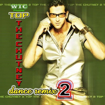 WIC - Top The Chutney Vol. 2