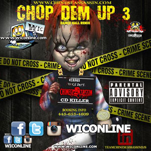 Chop Dem Up 3 by Chinese Assassin