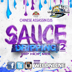 Sauce Dripping 2 (Hip-Hop) - Chinese Assassin