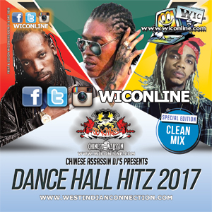 Dancehall Hits 2017 by Chinese Assassin [Clean]