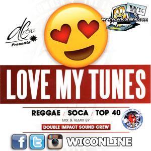 Love My Tunes by Double Impact Sound Crew