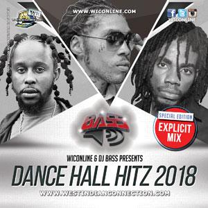 Dancehall Hitz 2018 [Dirty] by DJ BASS