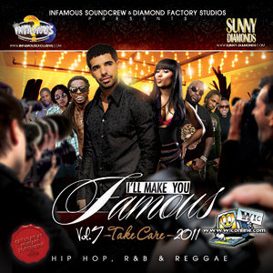 Ill Make You Famous 07 by Infamous Sound Crew & Sunny Diamonds