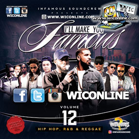 Ill Make You Famous 12 by Infamous Sound Crew & Sunny Diamonds