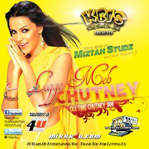 Chutney Mixed Cd S Leggo Meh Chutney By Mistah Studz