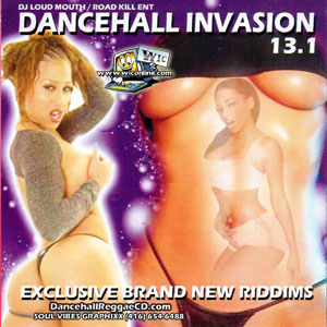 DJ Loudmouth Dancehall Invasion 13.1