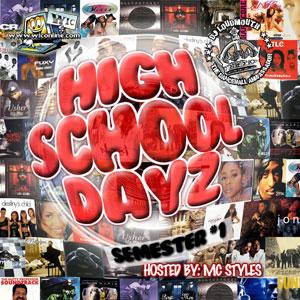 High School Dayz Semester 1 by DJ Loudmouth