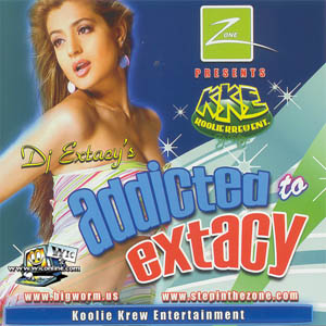 Addicted to Extacy by Koolie Krew Entainment