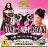 Love Lockdown by Serious Productionz & Drunkie Vibez
