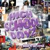 High School Dayz Semester 2 by DJ Loudmouth