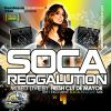 Soca Reggalution 2011