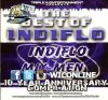 Best Of IndiFlo Mix-Men 10 Year Compilation