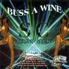 Buss A Wine 1 by Shiv Soundcrew
