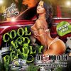 Cool & Deadly by DJ Smooth