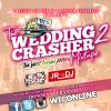 FREE DOWNLOAD CD Wedding Crasher Mixtape Vol. 2