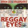 Byron Lee - Reggae Eyes