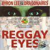 Byron Lee - Reggae Eyes