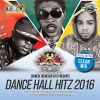 Dancehall Hits (Clean) 2016 by Chinese Assassin