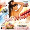 Just Wine 2011 Soca Mix by Crystal Vibez