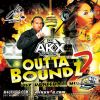 Outta Bounds 2 by DJ AKX