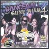 Dancehall Gone Wild 4 by Infamous Sound Crew