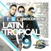 Latin Tropical 9 by DJ Sincero