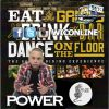 Eat,Drink & Dance by Power of Soul Controller