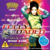Fully Loaded by DJ Khan & DJ Addictive
