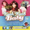 Kuch Kuch Baby The Fifth Edition by Double Impact Sound Crew