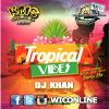 Tropical Vibes by DJ Khan