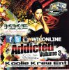 Addicted Volume 3 by Koolie Krew Ent