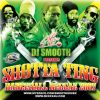 Shotta Ting 01 by DJ Smooth