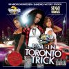 I'm In Toronto Trick by Infamous Sound Crew & Sunny Diamonds