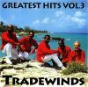 Tradewinds Greatest Hits Vol. 3